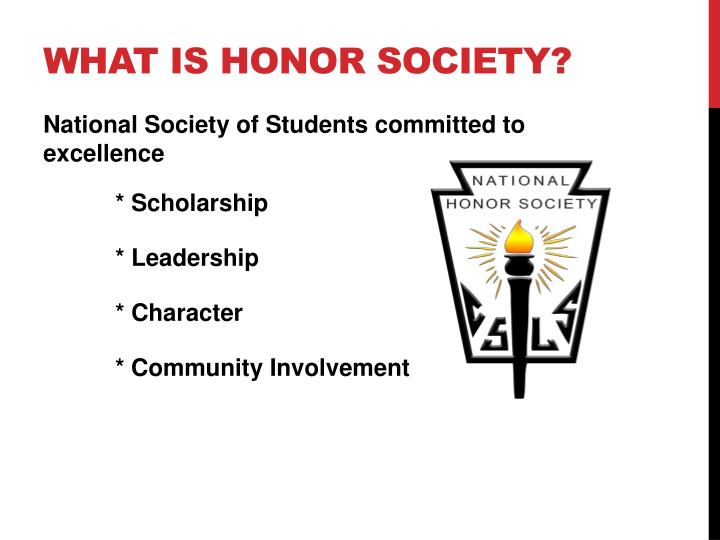 What is Honor Society?