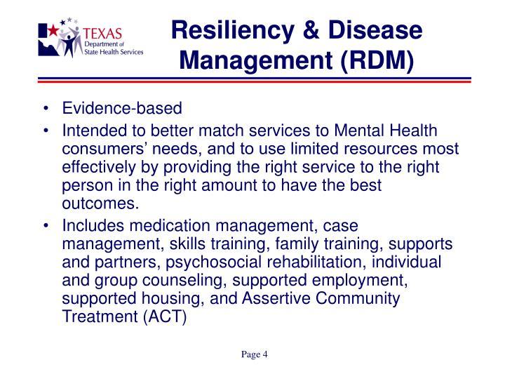 Resiliency & Disease Management (RDM)