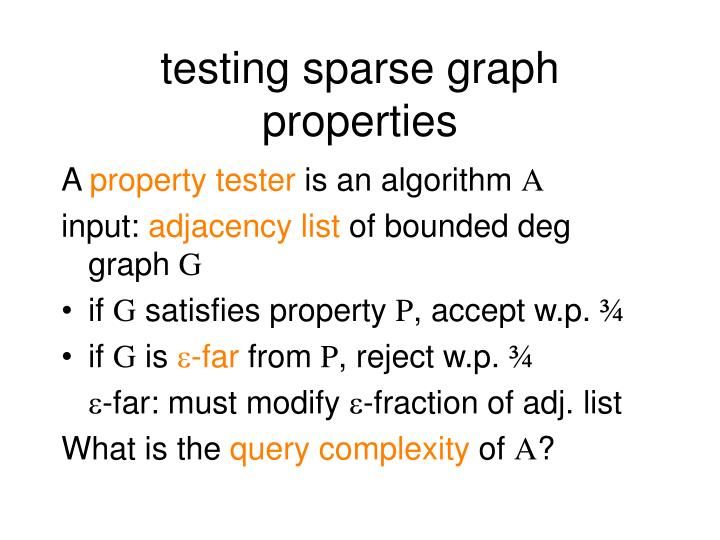 testing sparse graph properties