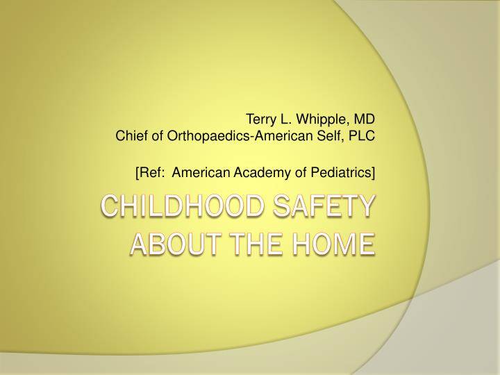 Terry l whipple md chief of orthopaedics american self plc ref american academy of pediatrics