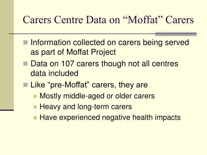 """Carers Centre Data on """"Moffat"""" Carers"""