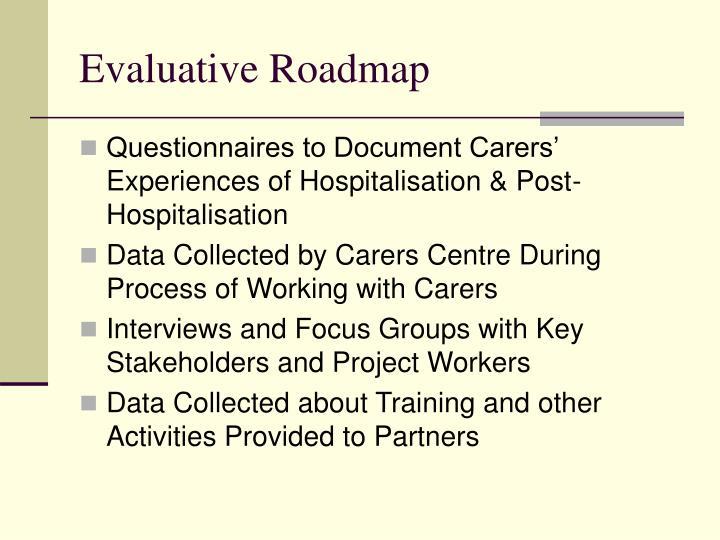 Evaluative Roadmap