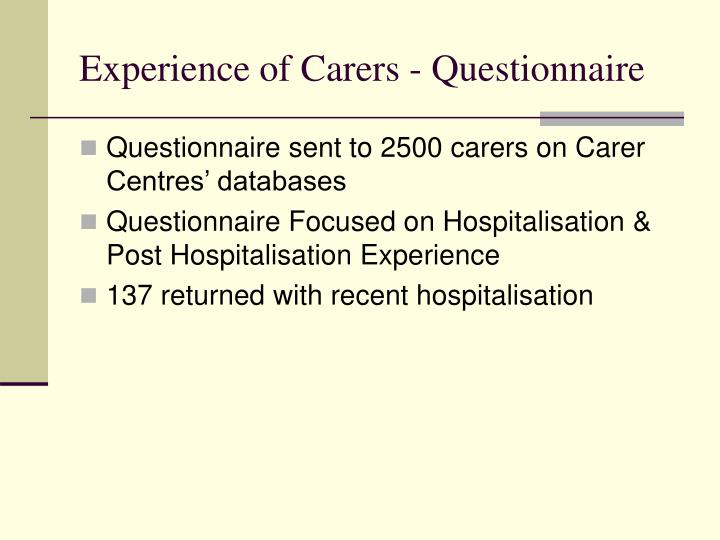 Experience of Carers - Questionnaire