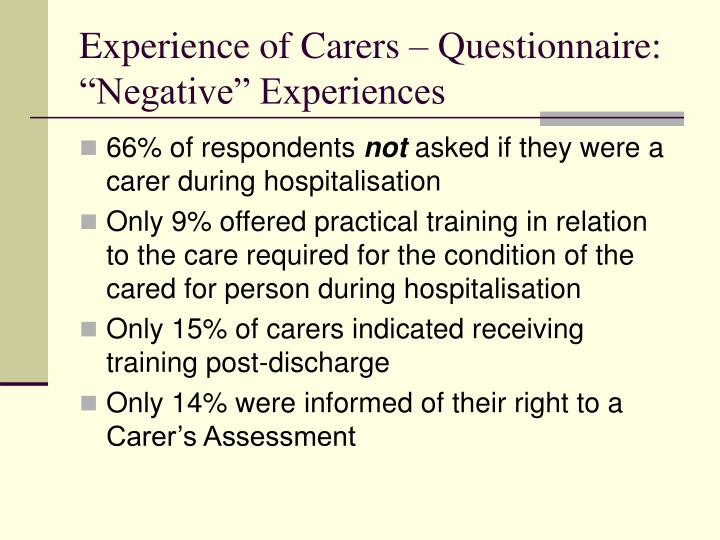 """Experience of Carers – Questionnaire: """"Negative"""" Experiences"""
