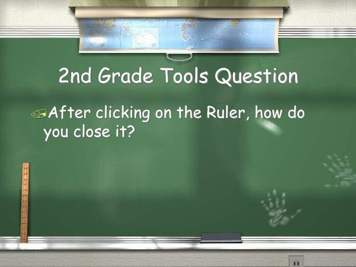 2nd Grade Tools Question