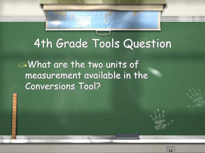 4th Grade Tools Question