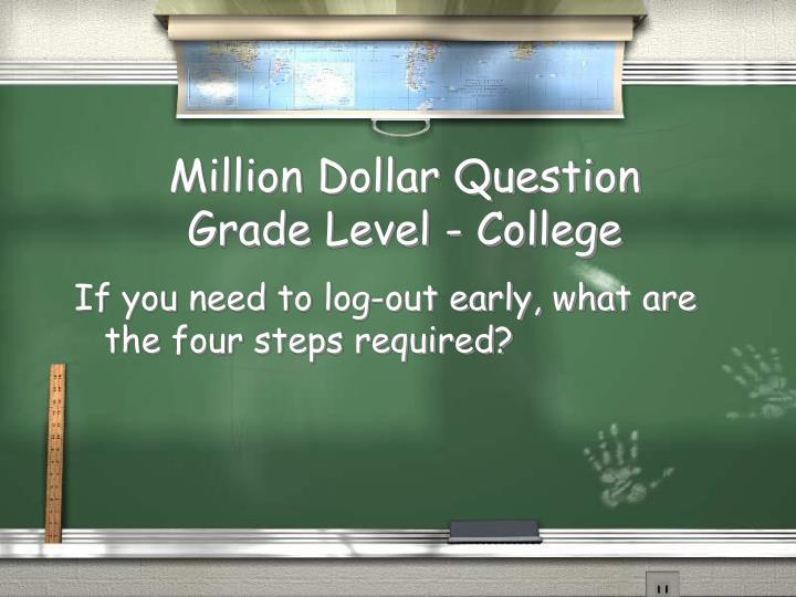 Million Dollar Question