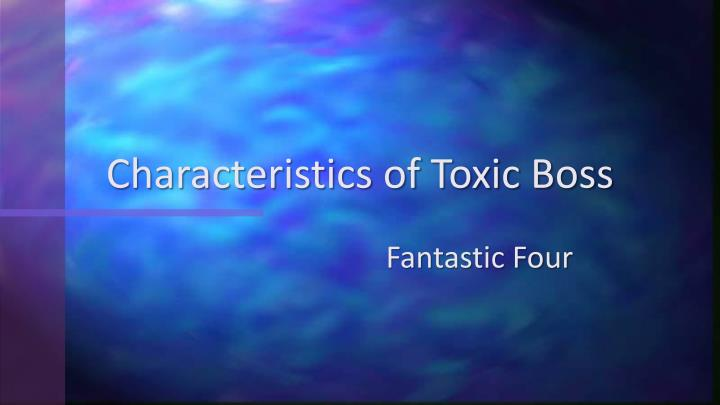Characteristics of toxic boss