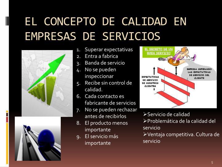 EL CONCEPTO DE CALIDAD EN EMPRESAS DE SERVICIOS