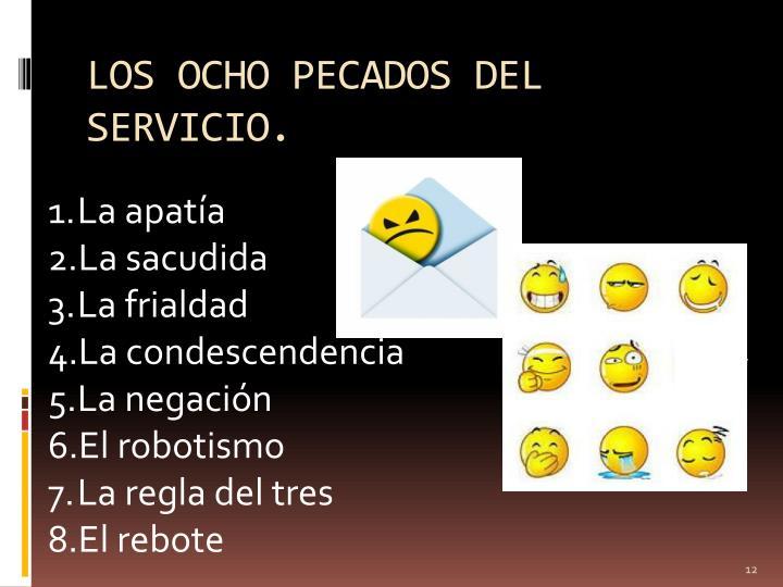 LOS OCHO PECADOS DEL SERVICIO.
