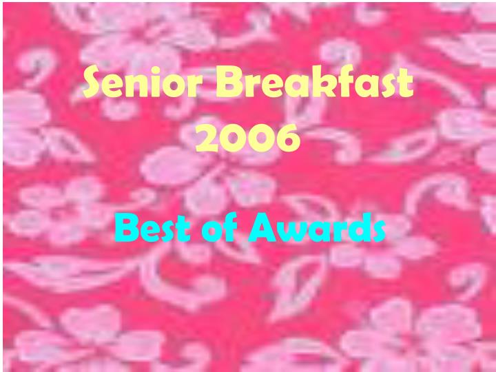 Senior Breakfast 2006