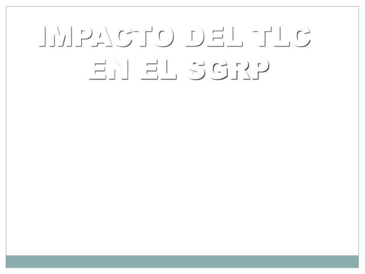 IMPACTO DEL TLC