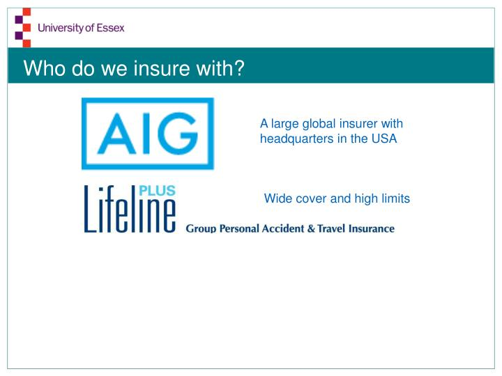 Who do we insure with1