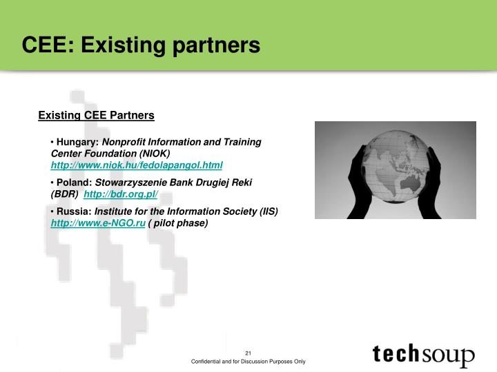 CEE: Existing partners