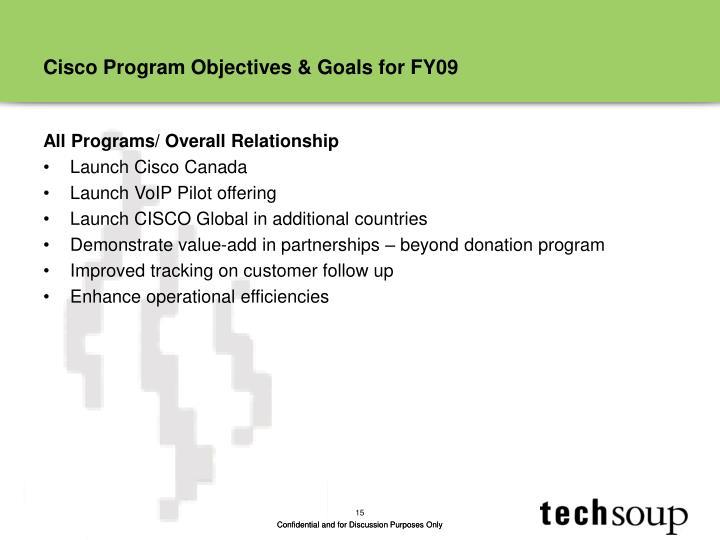 Cisco Program Objectives & Goals for FY09
