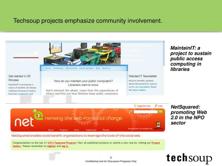 Techsoup projects emphasize community involvement.