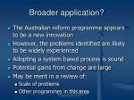 broader application