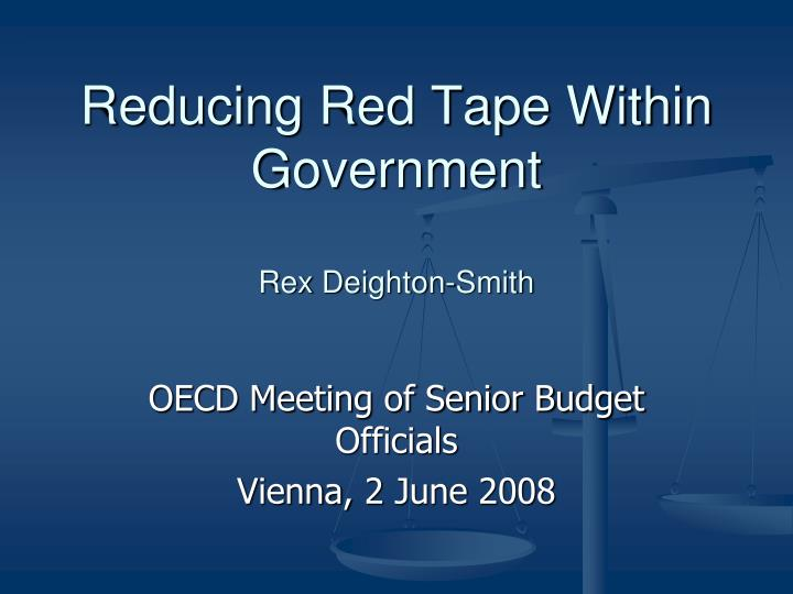 Reducing Red Tape Within Government