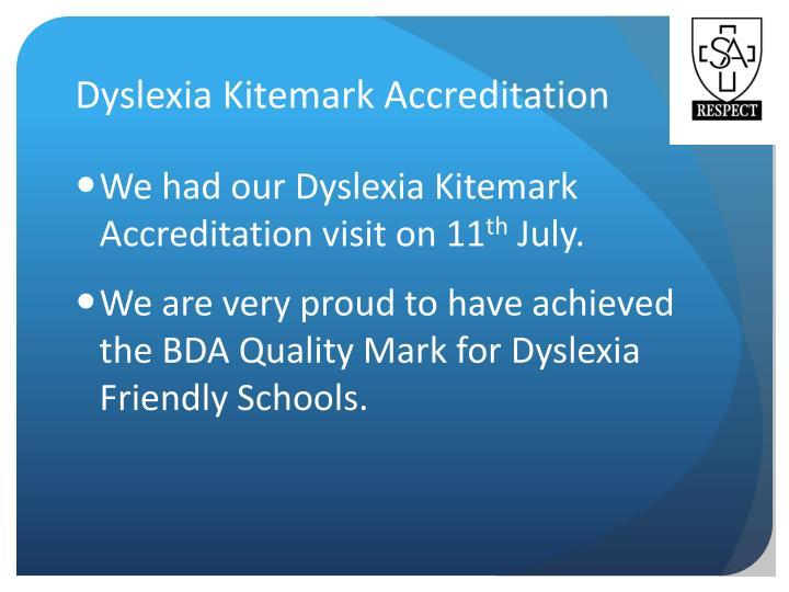 Dyslexia Kitemark Accreditation