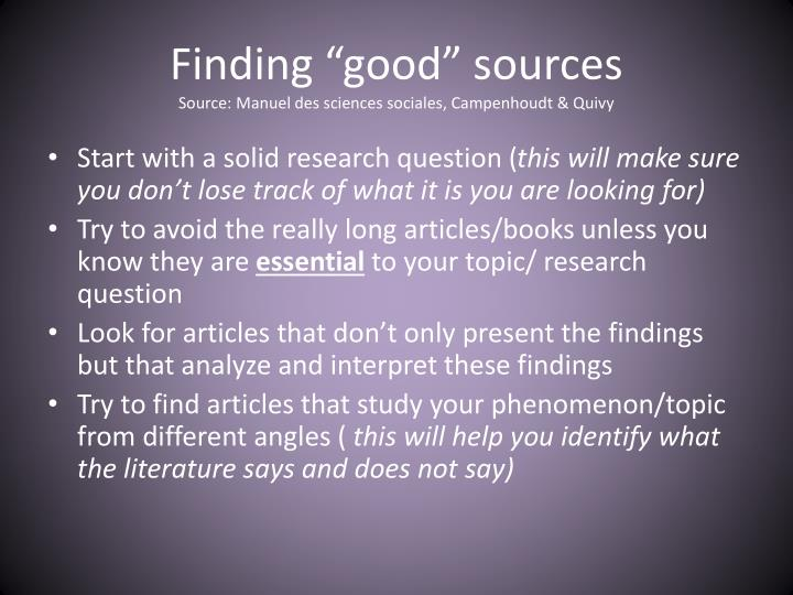 "Finding ""good"" sources"