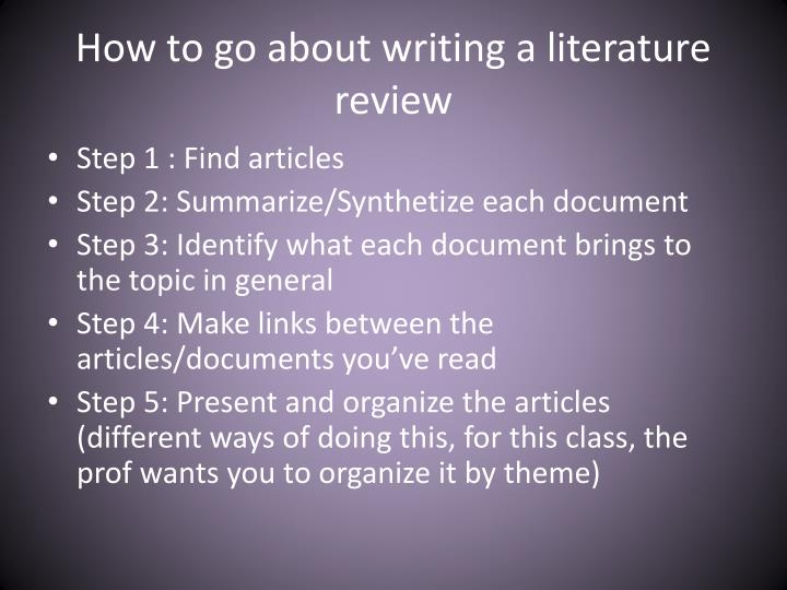 How to go about writing a literature review