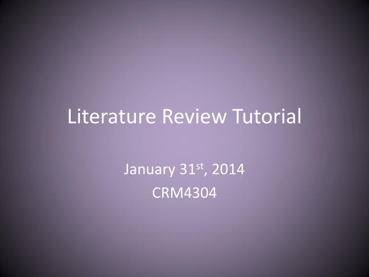 Literature Review Tutorial