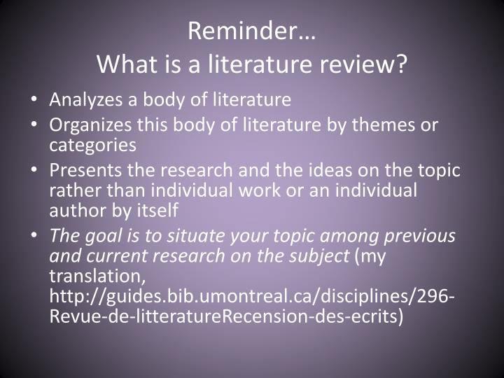 Reminder what is a literature review