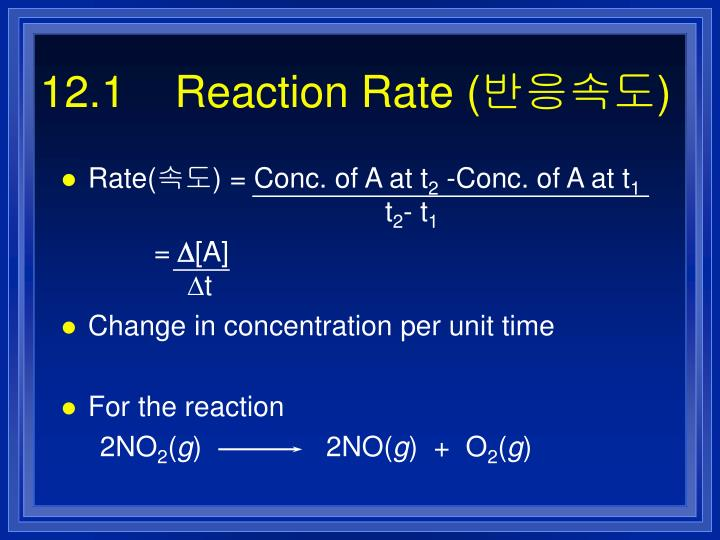 12.1    Reaction Rate (