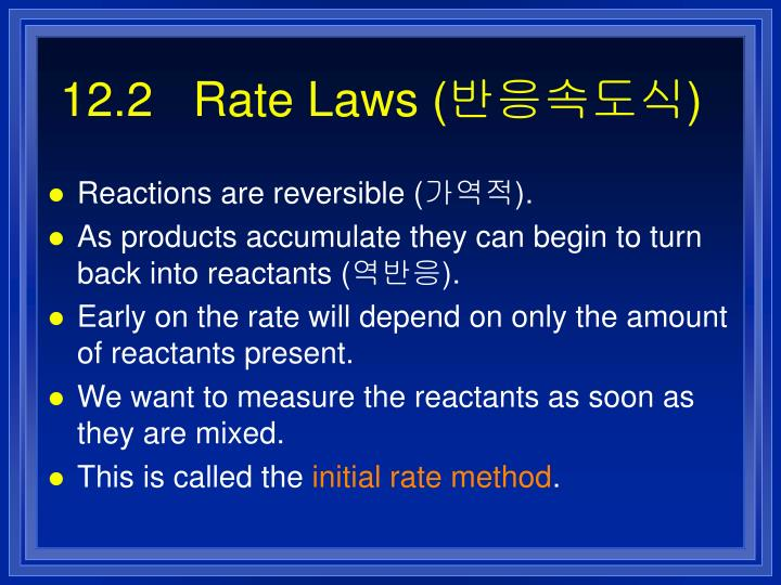 12.2   Rate Laws (