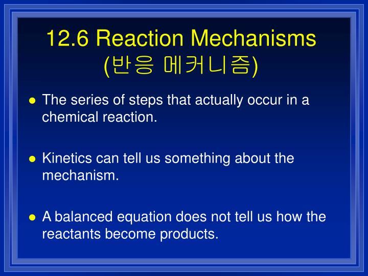 12.6 Reaction Mechanisms