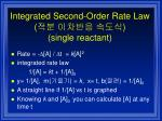 integrated second order rate law single reactant