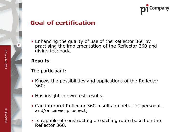 Goal of certification