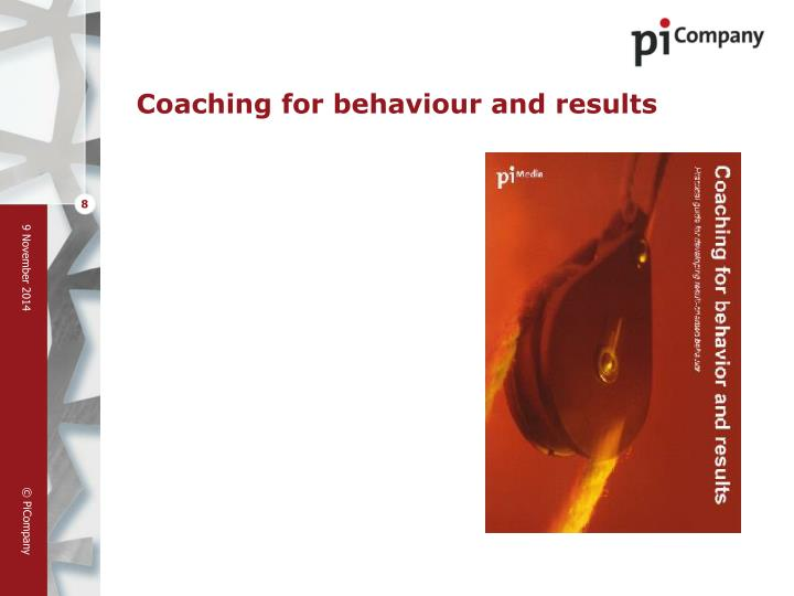 Coaching for behaviour and results