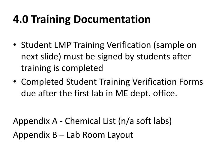 4.0 Training Documentation