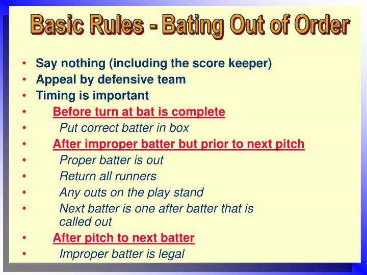 Basic Rules - Bating Out of Order