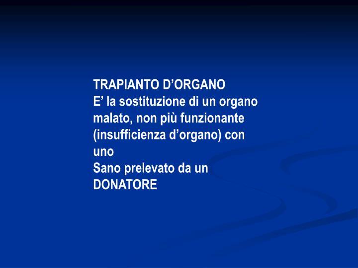 TRAPIANTO D'ORGANO