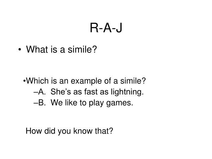 R-A-J