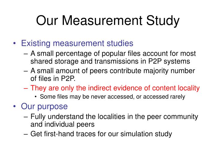 Our Measurement Study