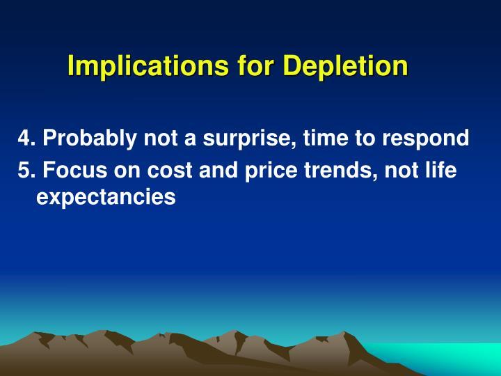 Implications for Depletion