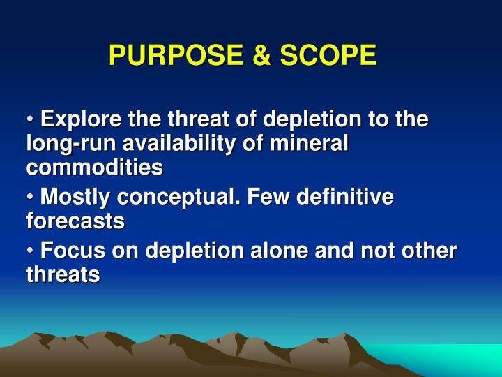 PURPOSE & SCOPE