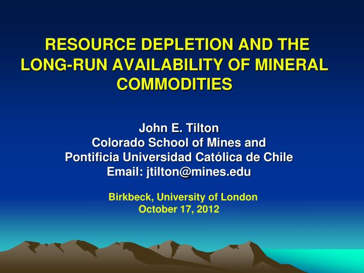 RESOURCE DEPLETION AND THE