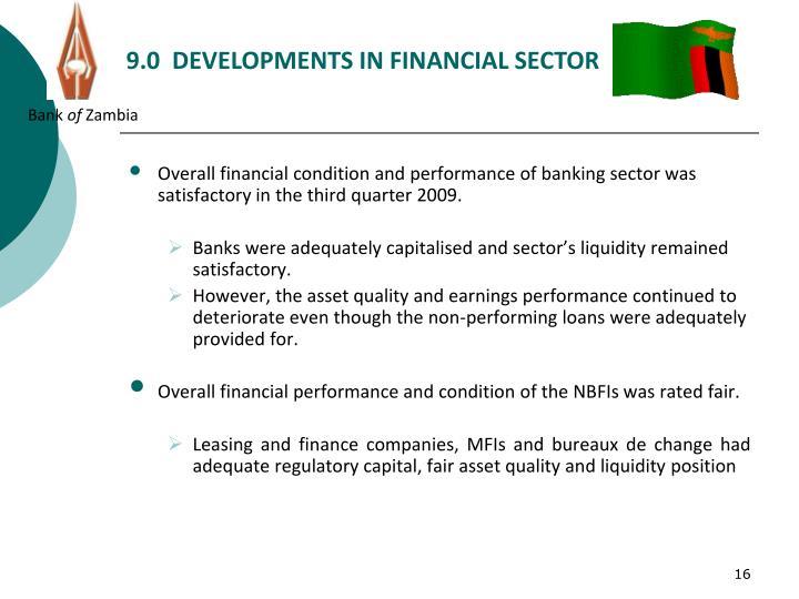 9.0  DEVELOPMENTS IN FINANCIAL SECTOR