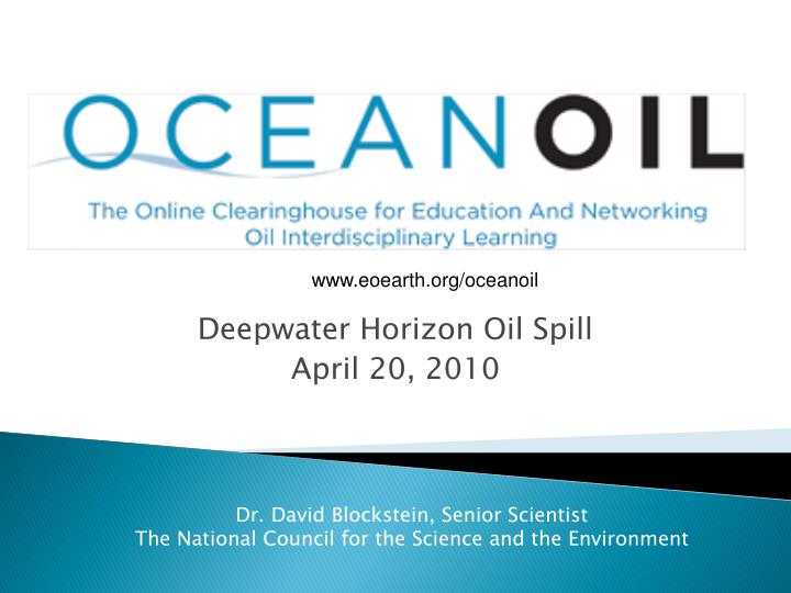 Deepwater horizon oil spill april 20 2010