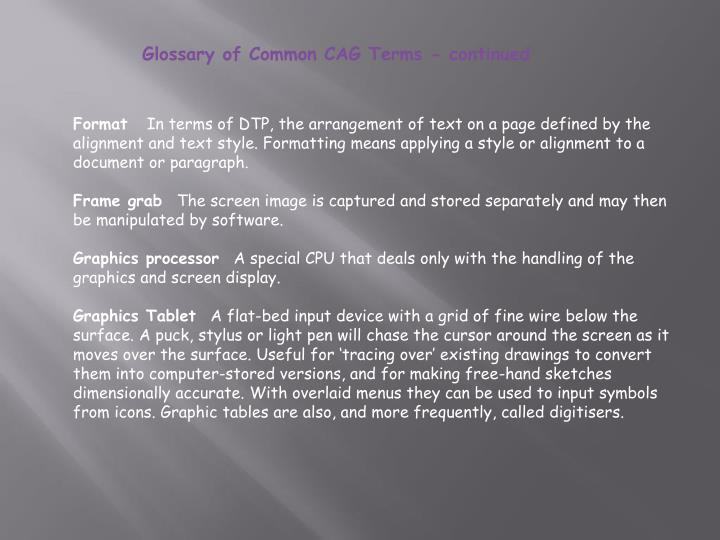 Glossary of Common CAG Terms - continued
