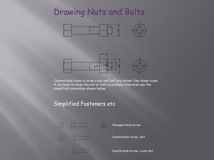 Drawing Nuts and Bolts
