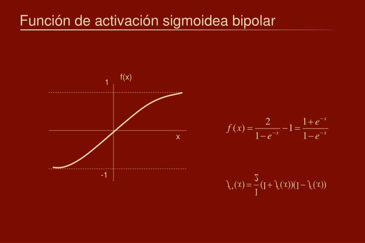 Función de activación sigmoidea bipolar