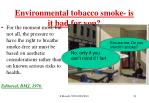 environmental tobacco smoke is it bad for you