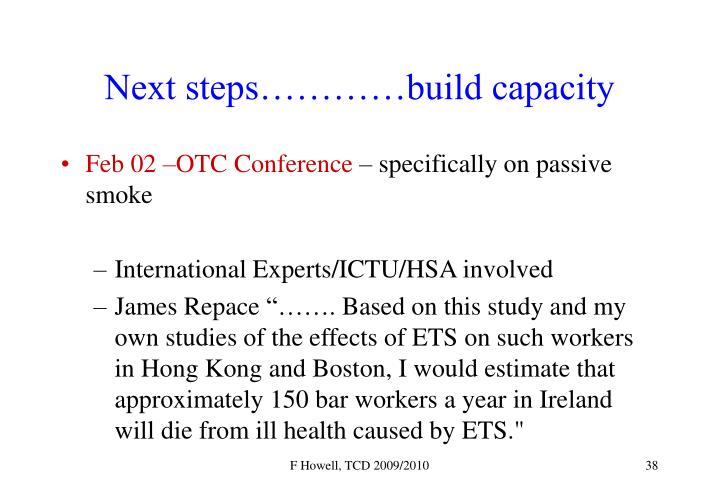 Next steps…………build capacity