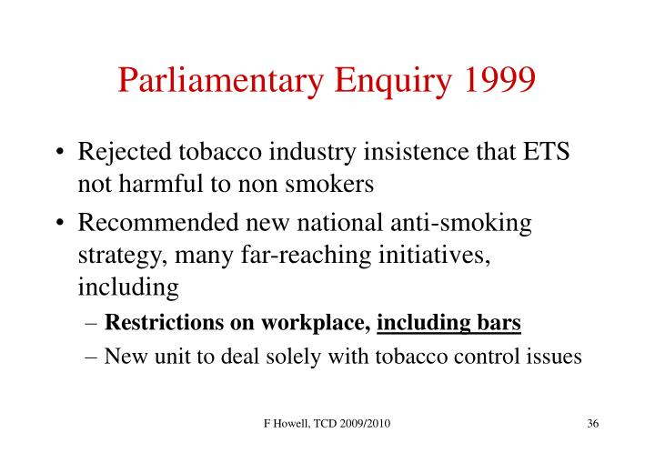 Parliamentary Enquiry 1999