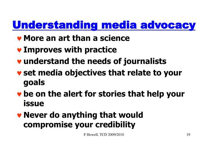 Understanding media advocacy
